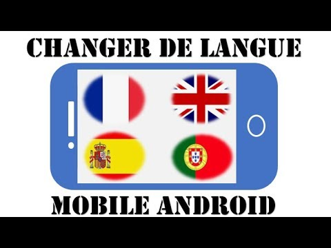 changer langue telephone android