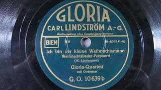 Ich bin der kleine Weihnachtsmann Weihnachtslieder-Potpourri Gloria Quartett