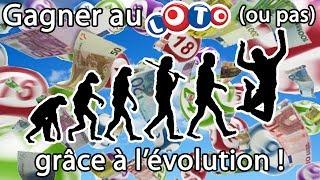 Gagner au Loto grâce à l'évolution !