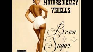 7 Shells and MotorBorBizzy  BROWN SUGAR pro by I´m DG