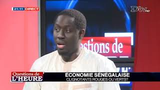 QUESTION DE LHEURE ECONOMIE SENEGALAISE CLIGNOTANTS ROUGE OU VERTS du 2018-06-06