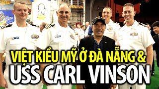 Việt kiều Mỹ ở Đà Nẵng nói gì về tàu Mỹ USS Carl Vinson tới Đà Nẵng?