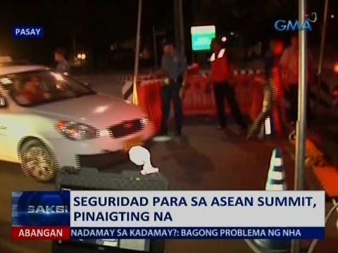 Saksi: Seguridad para sa ASEAN Summit, pinaigting na