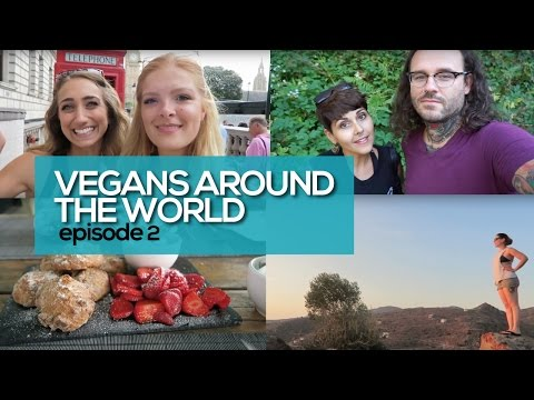 Vegans Around the World: England, Italy & Greece