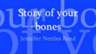 Jennifer nettles band, story of your bones w/ LYRICS