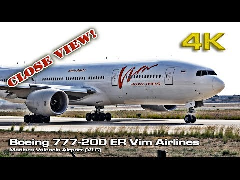 Boeing 777 200-ER Vim Airlines at Valencia [4K] (Close view)
