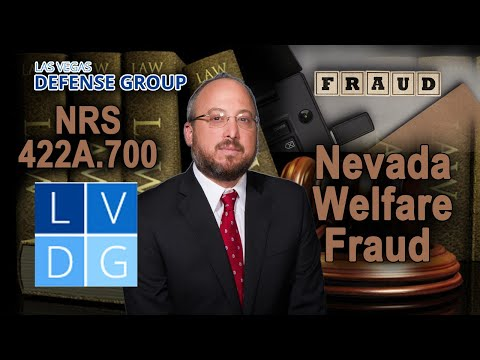 """What if I'm busted for """"welfare fraud"""" in Nevada? Law, defenses & penalties"""