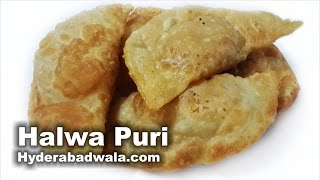 Halwa Puri Recipe Video – How to Make Hyderabadi Milad Un Nabi Special Halwa Puri – Easy & Simple