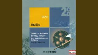 Attila: Prologue Scene 1: Urli, rapine (Chorus)