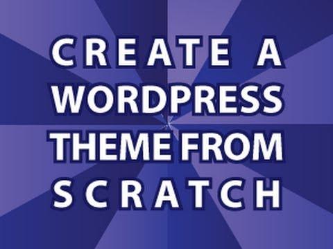 Create a WordPress Theme