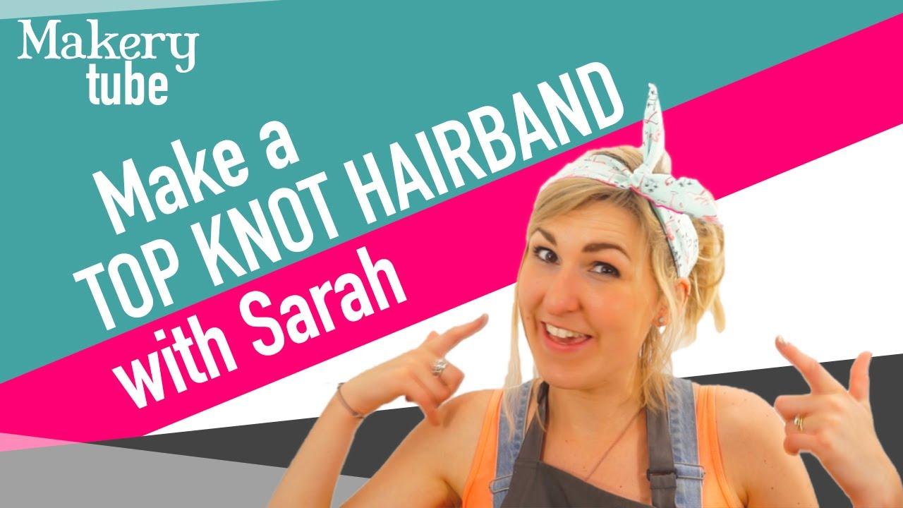 Make a super quick Top Knot Headband! - YouTube d0ed45b3293