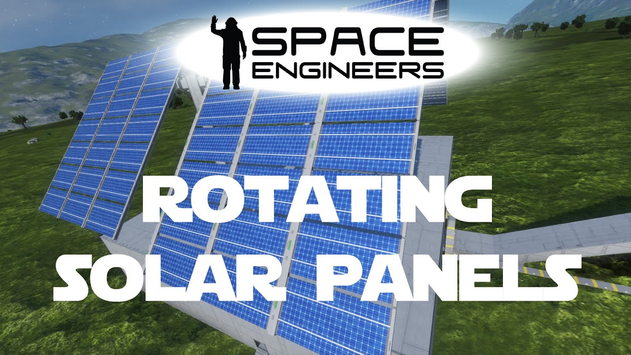 Space Engineers Planet Survival Ep 17 Rotating Solar