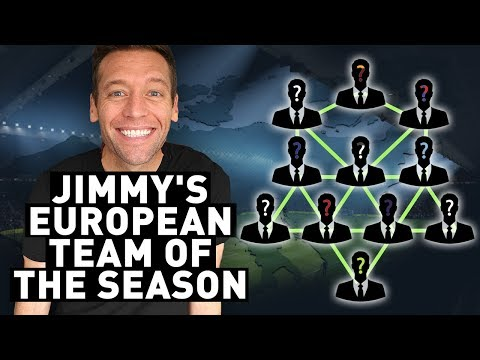 MY EUROPEAN TEAM OF THE SEASON!!!