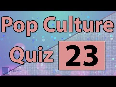 Pop Culture Quiz | Number 23 | QuizMe