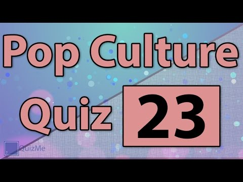 Pop Culture Quiz | Number 23 | QuizMe