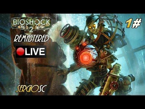 BioShock 2 Remastered #1 Modo Difícil | Expreso Atlántico/Atracciones Ryan | Let's play Español PC