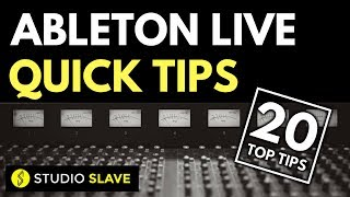 20 QUICK TIPS IN ABLETON LIVE 9