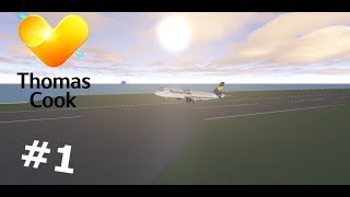 ROBLOX Flight | Thomas Cook | #1