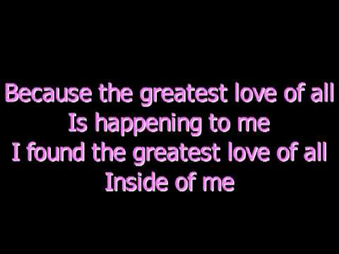THE GREATEST LOVE OF ALL LYRICS - WHITNEY HOUSTON