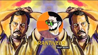 Krantiveer Dialogues   Trap Music - Dj SiD Jhansi   Nana Patekar