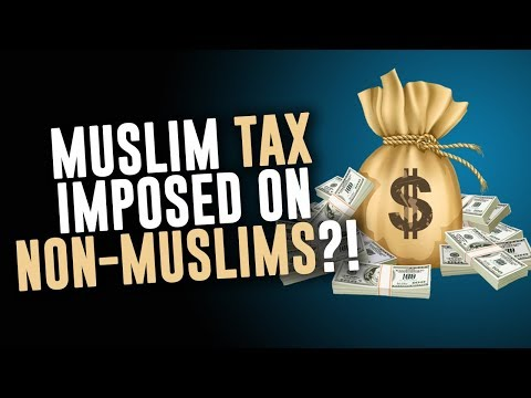 What is the Jizya Tax that Non-Muslims have to pay?