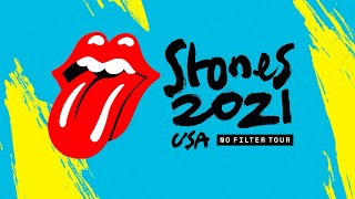 The Rolling Stones - 2021 US Tour (Rescheduled Dates + New Shows)