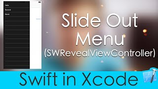 Making a Slide Out Menu (Swift in Xcode : SWRevealViewController)