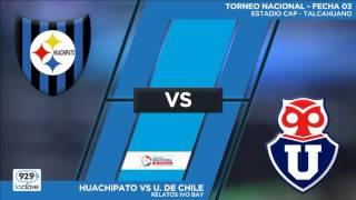 Huachipato vs Univ. de Chile full match
