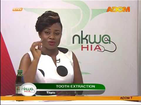 Tooth Extraction - Nkwa Hia on Adom TV (29-8-17)
