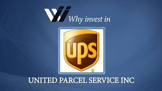 United Parcel Service Inc - Why Invest in