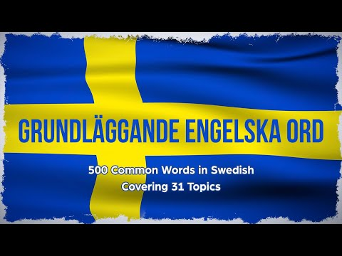 500 Swedish basic words and phrases, 31 topics: Learn Swedish: English-Swedish lesson for beginners