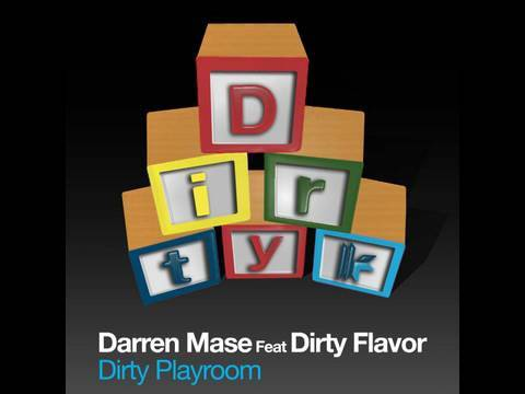 Darren Mase Feat. Dirty Flavour - Dirty...