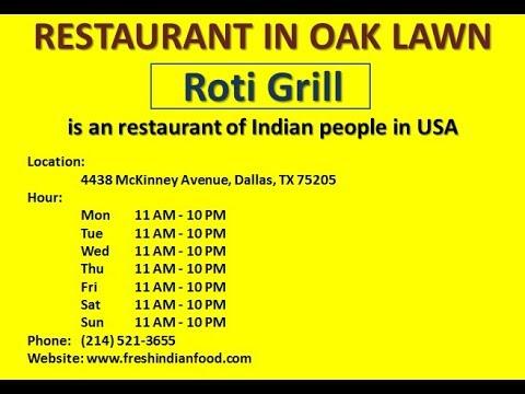 Roti Grill Restaurant Of Idian Located In 4438 McKinney Avenue, Dallas, TX 75205, USA