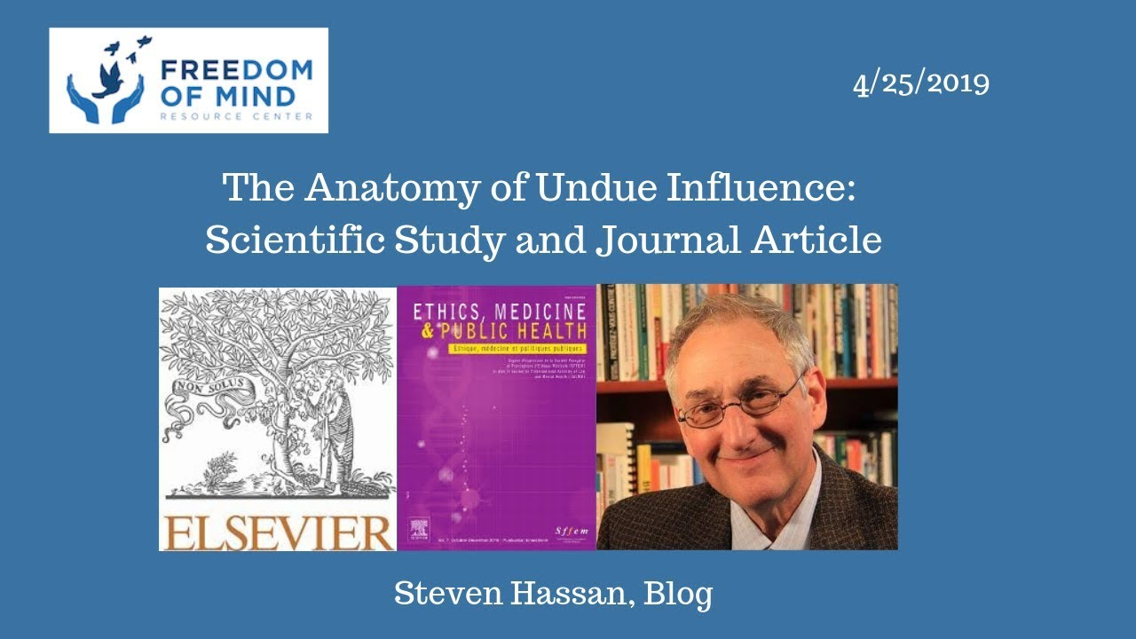 The Anatomy of Undue Influence: Scientific Study and