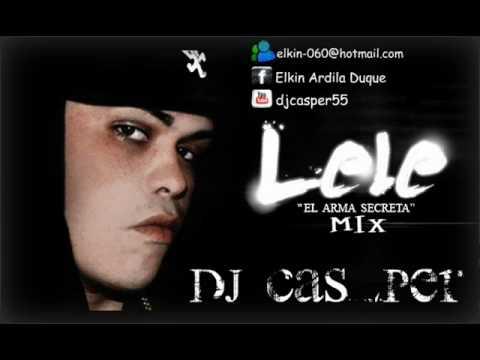 LELE ''EL ARMA SECRETA'' MIX BY DJ CAS_PER