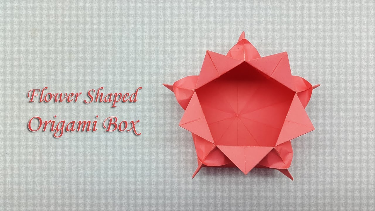 Flower Shaped Origami Box How To Make A Paper Gift Box Youtube