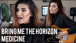 Bring Me The Horizon - Medicine Cover | Christina Rotondo Video