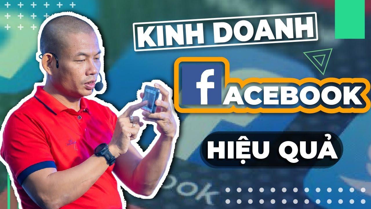 Kinh doanh online trên Facebook – Hướng dẫn kinh doanh online cho người mới bắt đầu| Phạm Thành Long