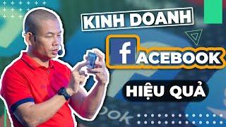 Kinh doanh online trên Facebook - Hướng dẫn kinh doanh online cho người mới bắt đầu| Phạm Thành Long