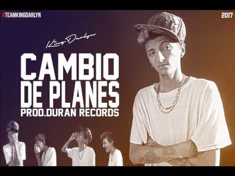 Cambio de Planes - King Darlyn (Prod.  Duran Records) TRAP MUSIC
