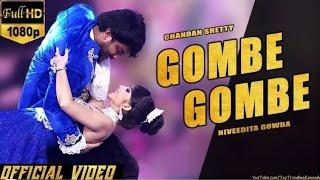 #ChandanShetty#Gombe#NivedithaGowda Gombe Gombe Official Video Song Chandan Shetty | Niveditha