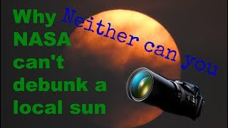 Why NASA can't debunk a local sun - Flat Earth 2017 - Nikon coolpix P900