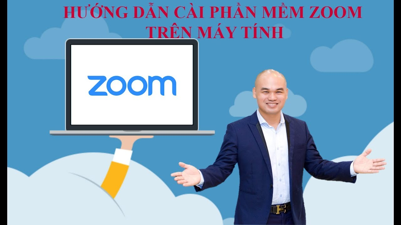 1.Cách cài đặt phần mềm Zoom trên máy tính