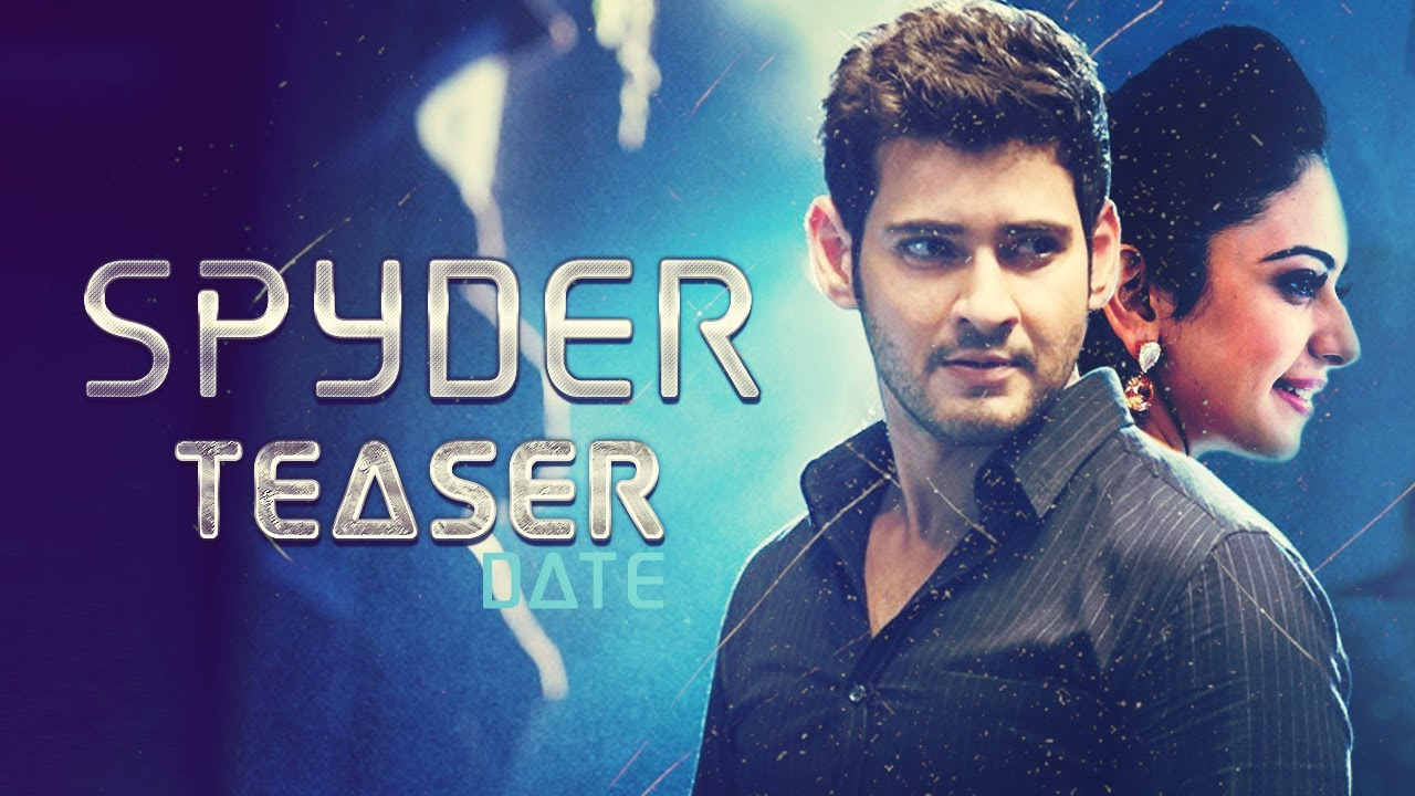 Spyder is in the hands of theatrical trailer