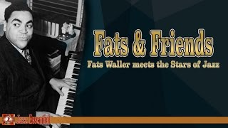 Fats Waller - Fats & Friends | Jazz Music