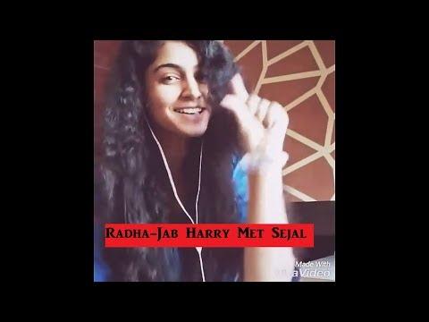 Radha- Jab Harry Met Sejal | Cover-Female| Shah Rukh Khan| Anushka Sharma| Pritam|Imtaiz Ali