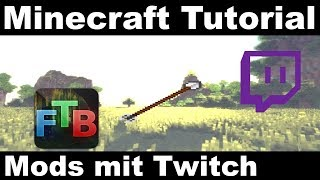 Minecraft Modpacks mit Twitch installieren (Tutorial Deutsch 1.12/1.13)