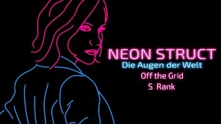 Neon Struct (S-Rank | Expert difficulty): Off the Grid