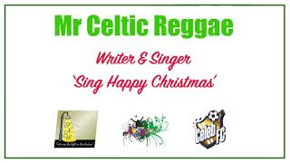 Mr Celtic Reggae talks Sutton Night Watch's 'Sing Happy Christmas' | Kingston Green Radio 87.7FM