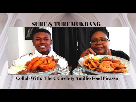 SURF and TURF MUKBANG Collab ft. Amillio Food Picasso & The C Circle